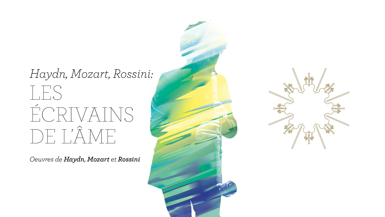 Musicien d'Arion Orchestre Baroque: Hayd, Mozart, Rossini: les écrivains de l'âme